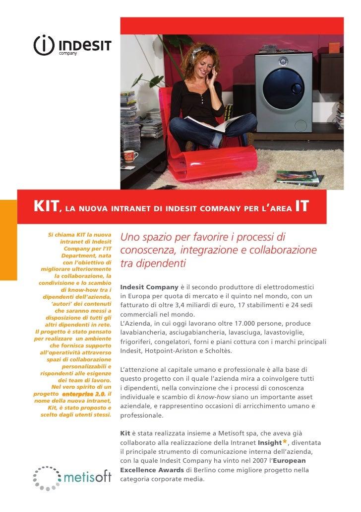 KIT, la nuova intranet di indesit company per l'area IT        Si chiama KIT la nuova              intranet di Indesit    ...