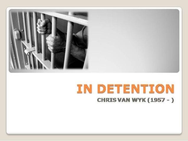 In detention