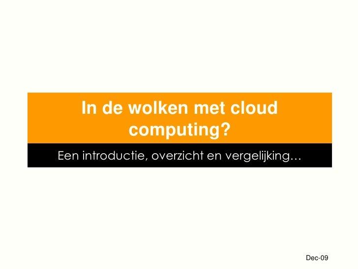In De Wolken Met Cloud Computing
