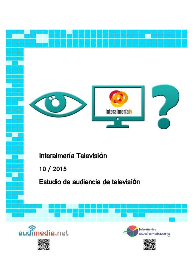 Interalmería Televisión 10 / 2015 Estudio de audiencia de televisión