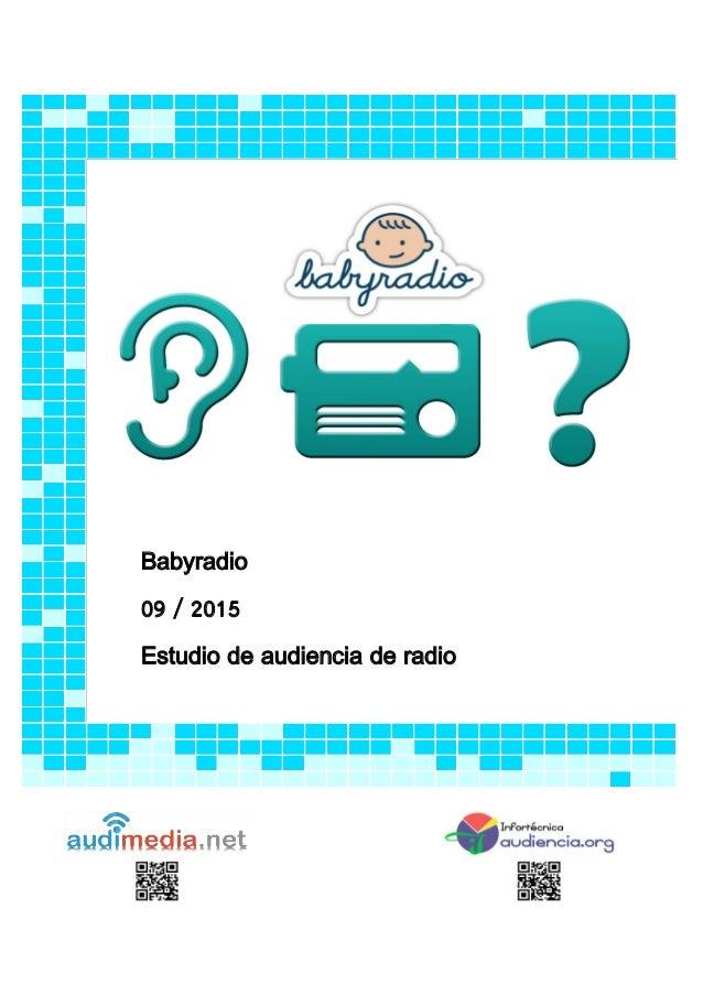 Babyradio 09 / 2015 Estudio de audiencia de radio