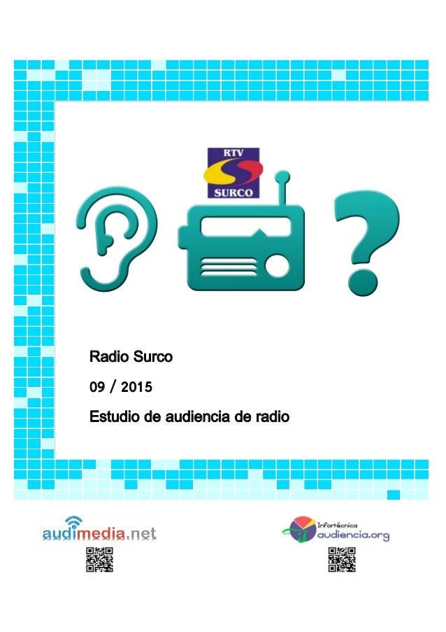Radio Surco 09 / 2015 Estudio de audiencia de radio