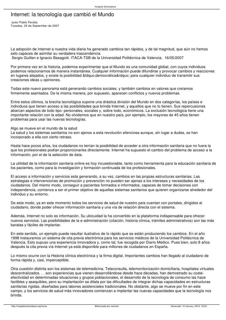 Hospital Schestakow   Internet: la tecnología que cambió el Mundo autor Pablo Peralta Tuesday, 25 de September de 2007    ...