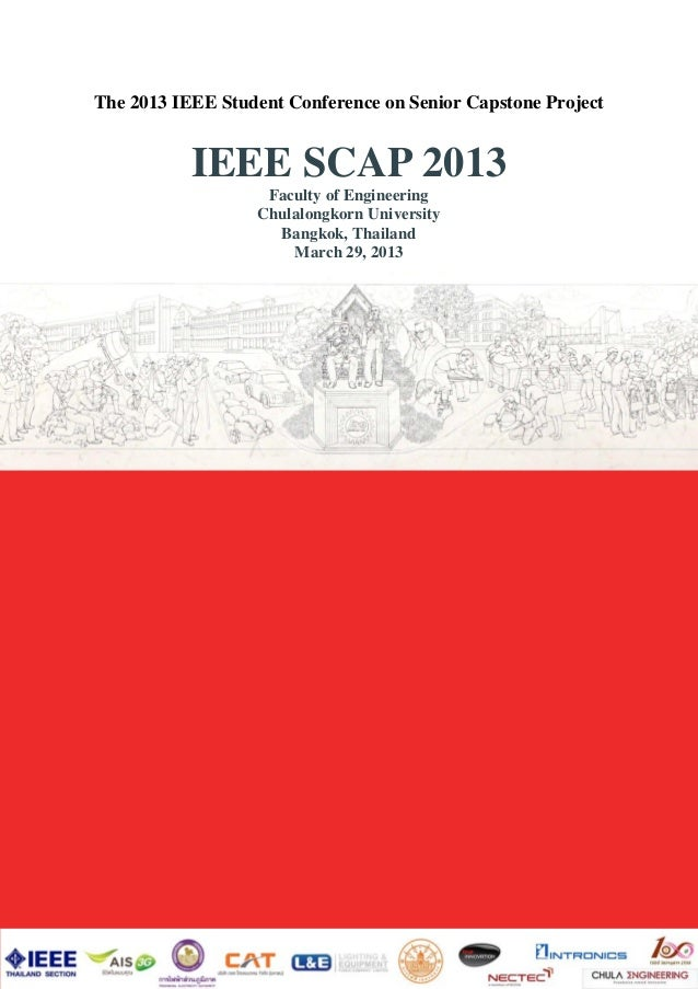 The 2013 IEEE Student Conference on Senior Capstone Project           IEEE SCAP 2013                   Faculty of Engineer...