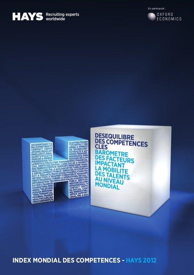 INDEX MONDIAL DES COMPETENCES - HAYS 2012En partenariat :OER2 FR.indd 1 30/11/2012 15:43:56