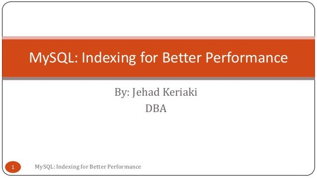 MySQL: Indexing for Better Performance