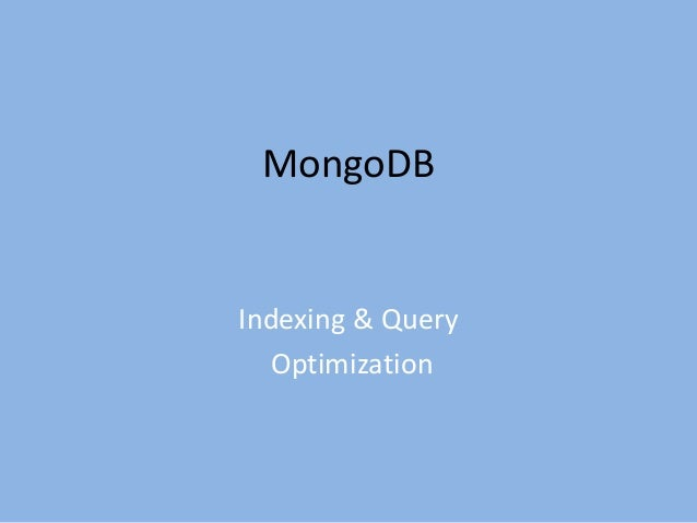 Indexing In MongoDB