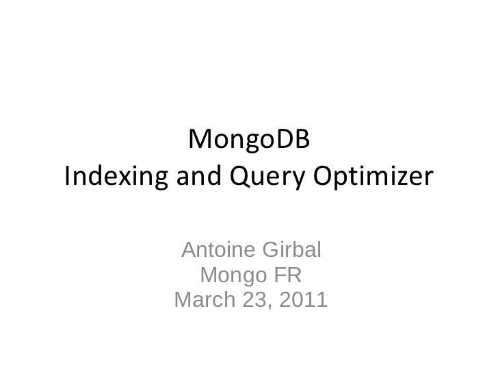 2011 Mongo FR - Indexing in MongoDB