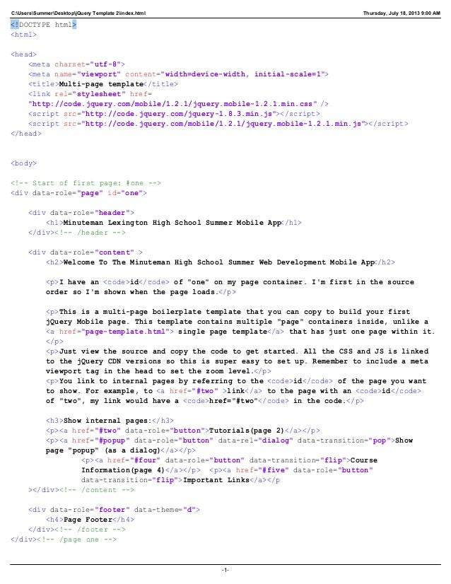 C:UsersSummerDesktopjQuery Template 2index.html Thursday, July 18, 2013 9:00 AM <!DOCTYPE html> <html> <head> <meta charse...