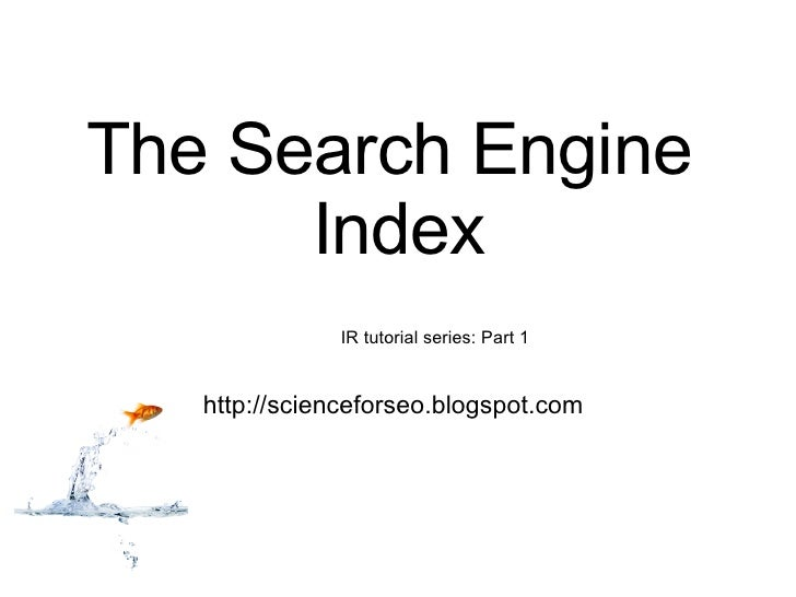 The search engine index