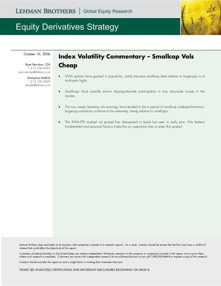 October 10, 2006                                    Index Volatility Commentary – Smallcap Vols      Ryan Renicker, CFA   ...
