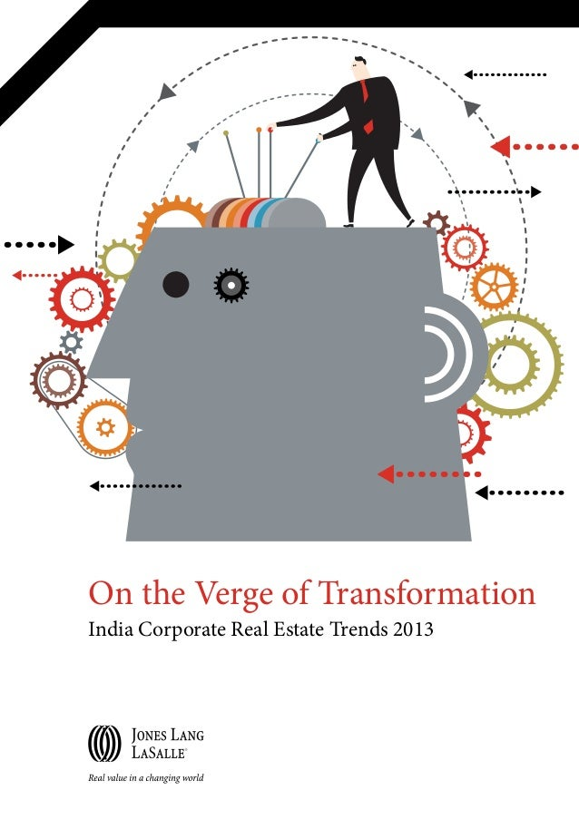On the Verge of Transformation India Corporate Real Estate Trends 2013