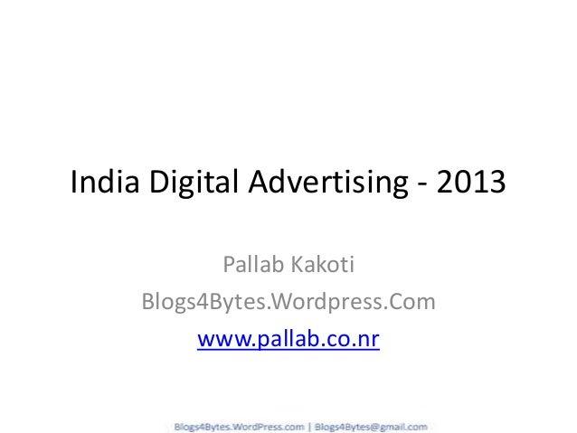Digital Advertising In India - 2013 Report