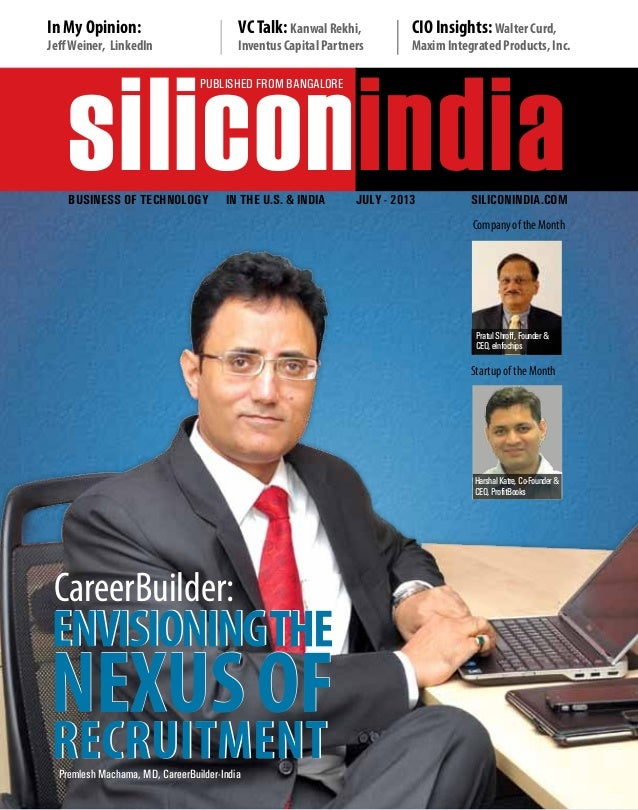 siliconindia | |June 2013 1 siliconindia PUBLISHED FROM BANGALORE Business OF Technology IN THE U.S. & INDIA JULY - 2013 s...