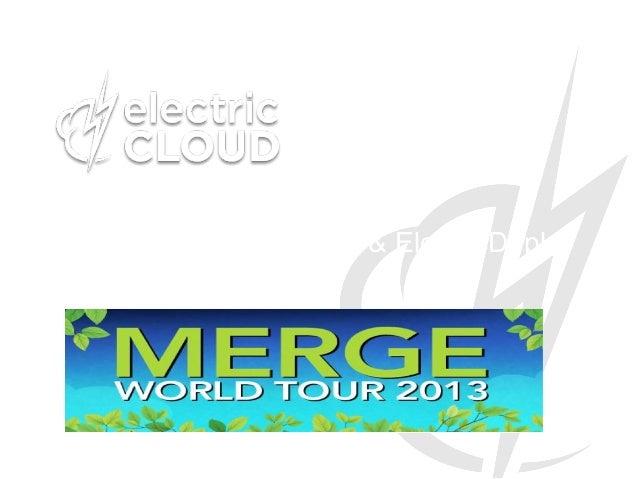 [India Merge World Tour] Electric Cloud