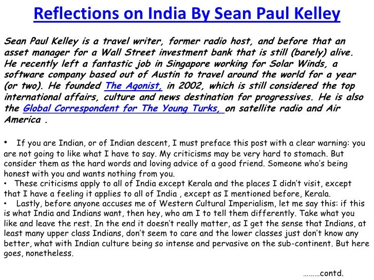 Reflections on India By Sean Paul Kelley<br />Sean Paul Kelley is a travel writer, former radio host, and before that an a...