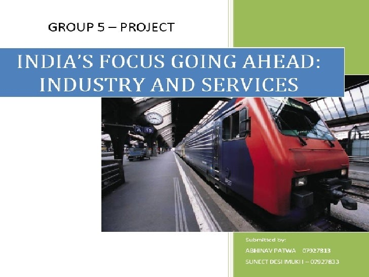 India should focus on industry and services