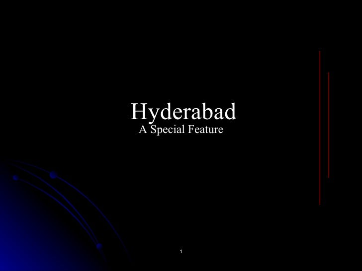 Hyderabad A Special Feature