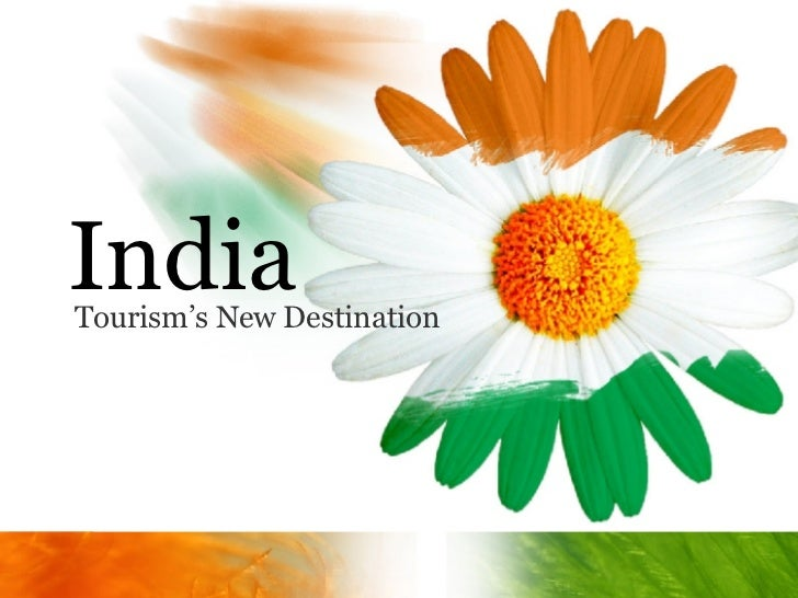 India - Tourism's New Destination - Presented by HashPro