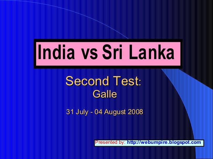 India vs Sri Lanka: 2nd Test Match 2008: DAY ONE