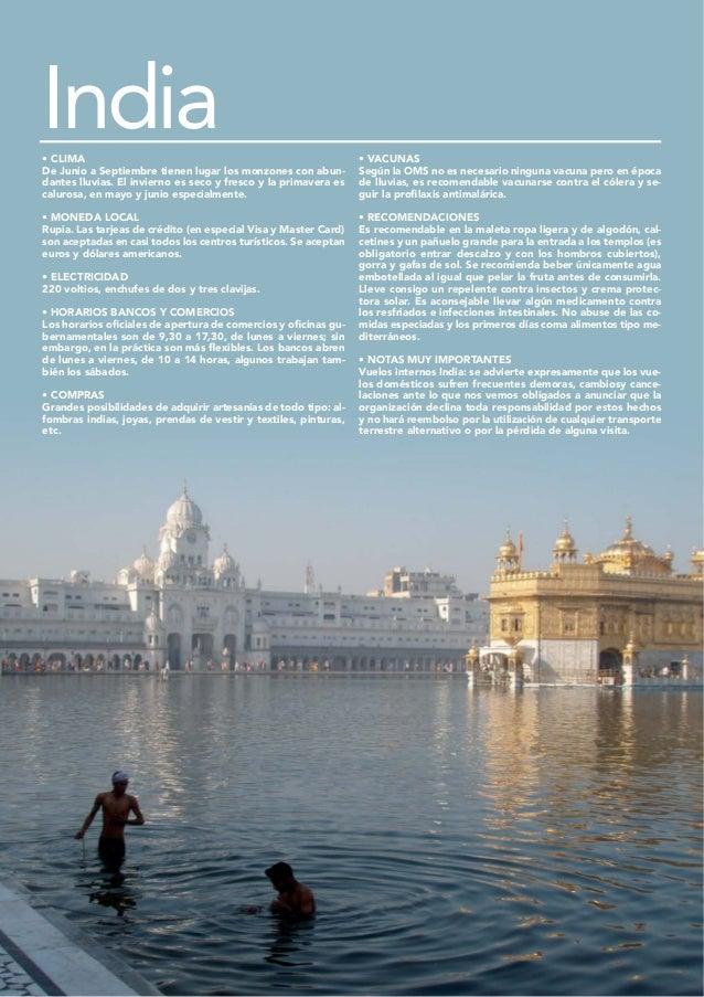 India• CLIMA                                                          • VACUNASDe Junio a Septiembre tienen lugar los monz...
