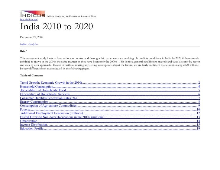 Indicus Analytics, An Economics Research Firm http://indicus.net/   India 2010 to 2020 December 28, 2009  Indicus Analytic...