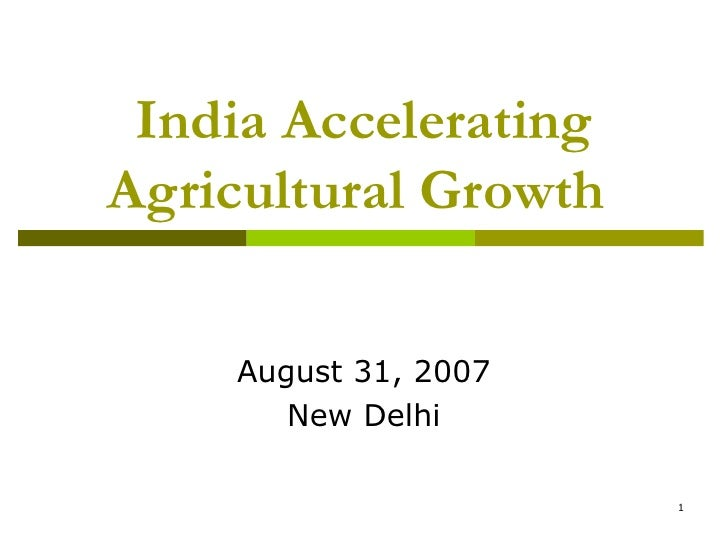India Accerating Agriculture Growth