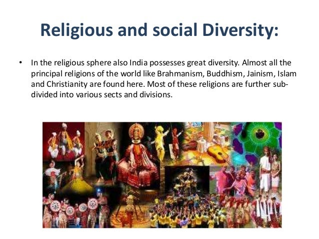 essay on social and religious diversity of india Midterm essay review study play social and cultural diversity as many artisans and and maintaining social order in india, religions served to unify.