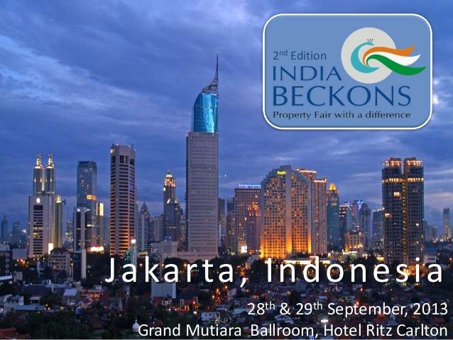 India Beckons Jakarta 2013, Property Fair with a difference