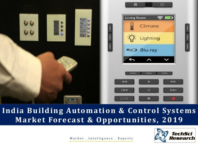 M a r k e t . I n t e l l i g e n c e . E x p e r t s India Building Automation & Control Systems Market Forecast & Opport...