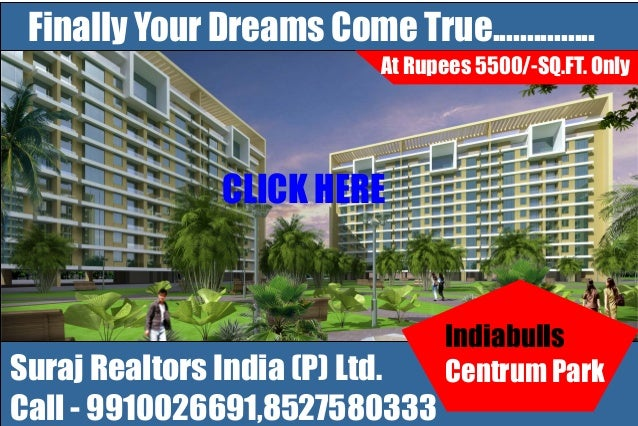 Indiabulls Group Centrum Park Sector 103 Gurgaon,Dwarka Expressway