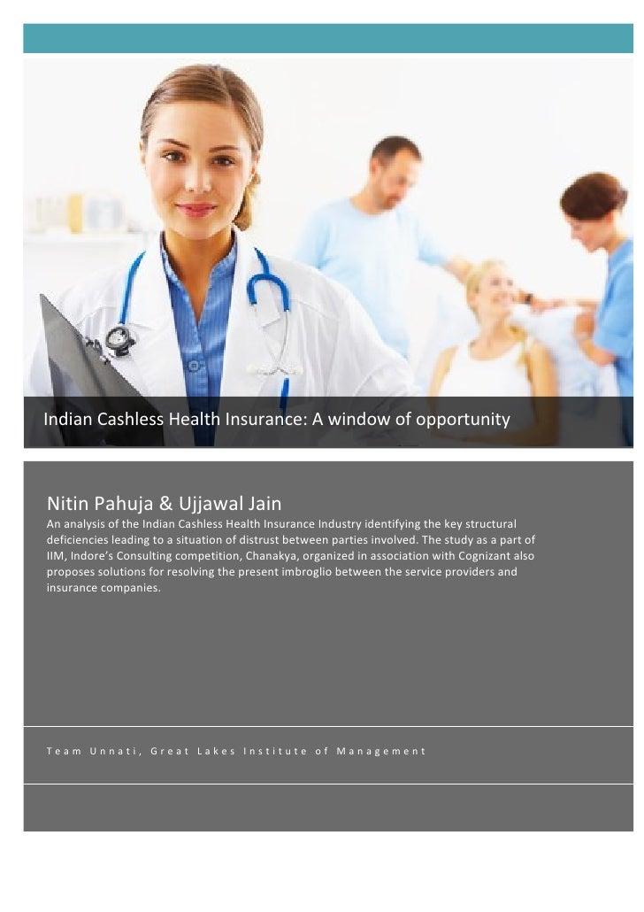 Indian Cashless Health Insurance: A window of opportunity     Nitin Pahuja & Ujjawal Jain    A...