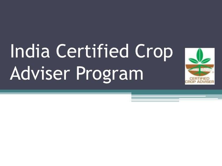 India Certified Crop Adviser Program<br />