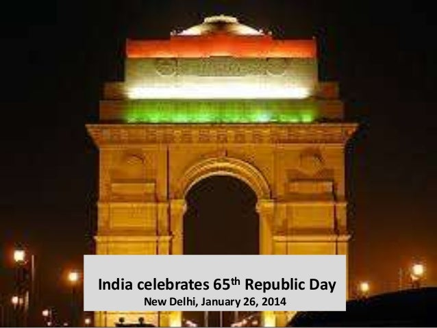India celebrates 65th Republic Day New Delhi, January 26, 2014