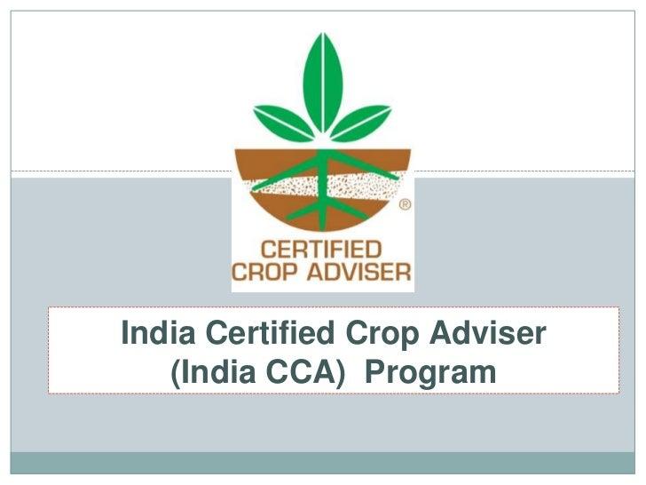 India Certified Crop Adviser (India CCA)  Program<br />