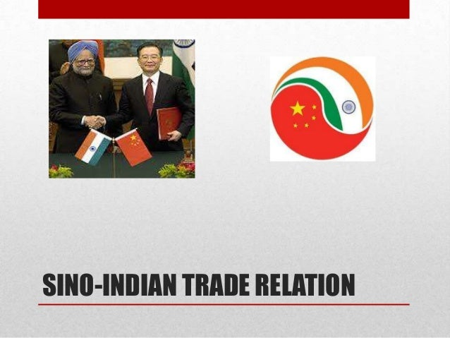 SINO-INDIAN TRADE RELATION