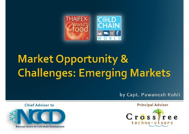 India Cold Chain Opportunity & Challenges 2013