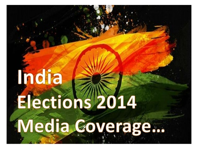 India Elections 2014 coverage