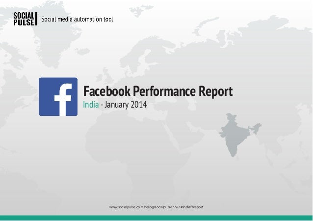 Indian Facebook Performance Report - January 2014