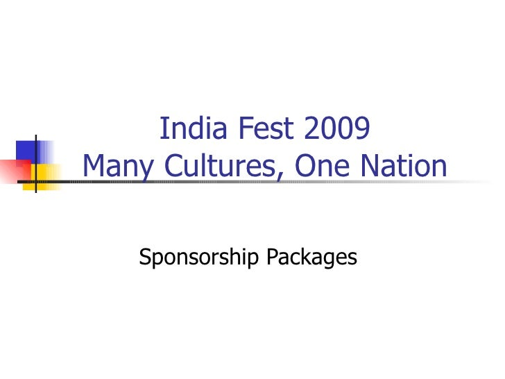 India Fest 2009 Many Cultures, One Nation Sponsorship Packages
