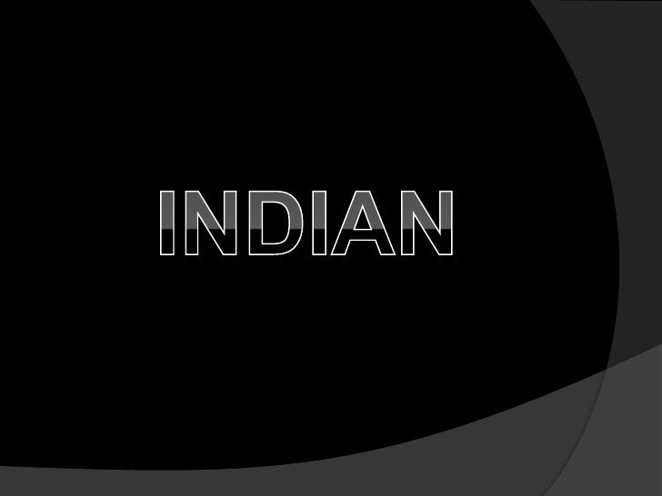 INDIAN <br />