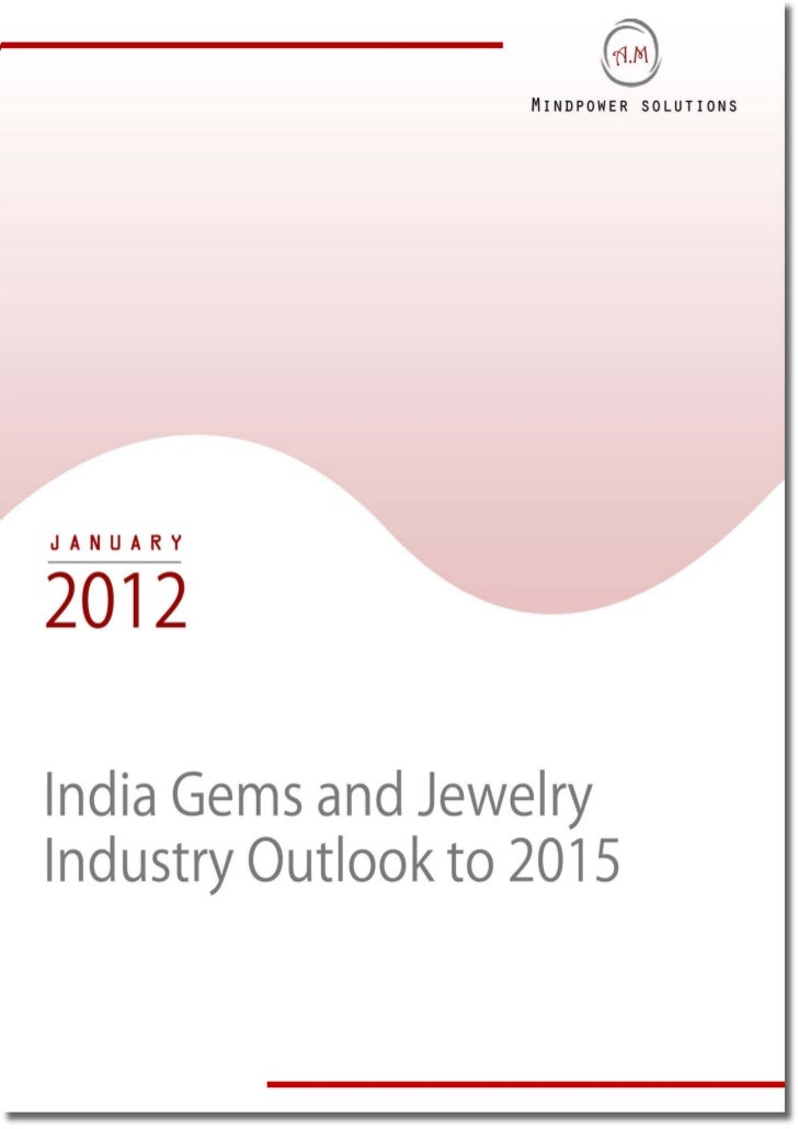 India Gems and Jewelry Industry Outlook to 2015