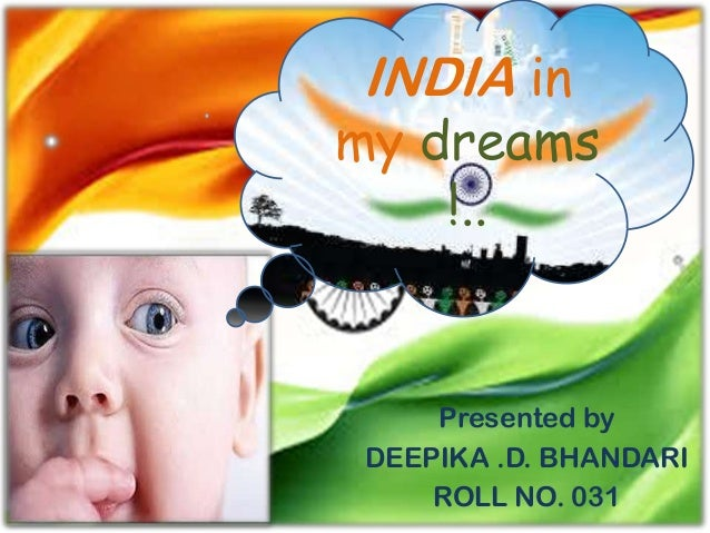 dreams of india essay
