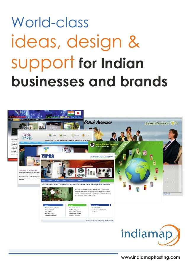 World-class ideas, design & support for Indian businesses and brands www.indiamaphosting.com