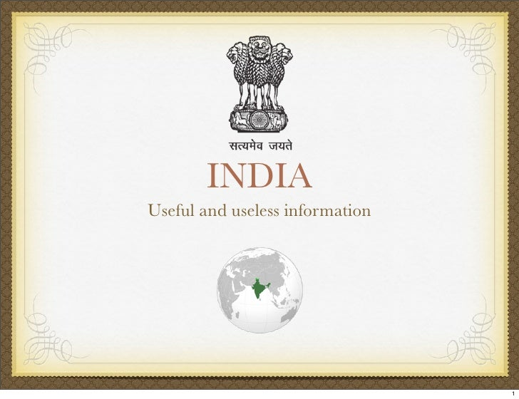 INDIA Useful and useless information                                      1