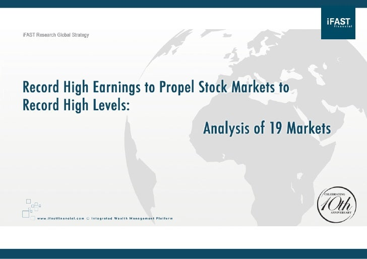 Record high earnings to propel stock markets to record high levels