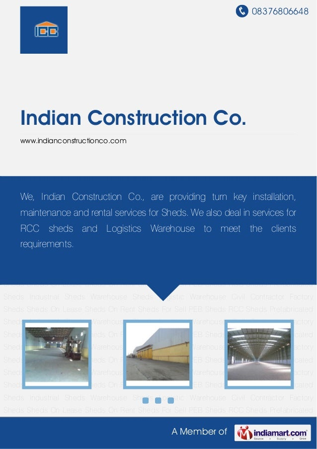 08376806648A Member ofIndian Construction Co.www.indianconstructionco.comSheds On Lease Sheds On Rent Sheds For Sell PEB S...
