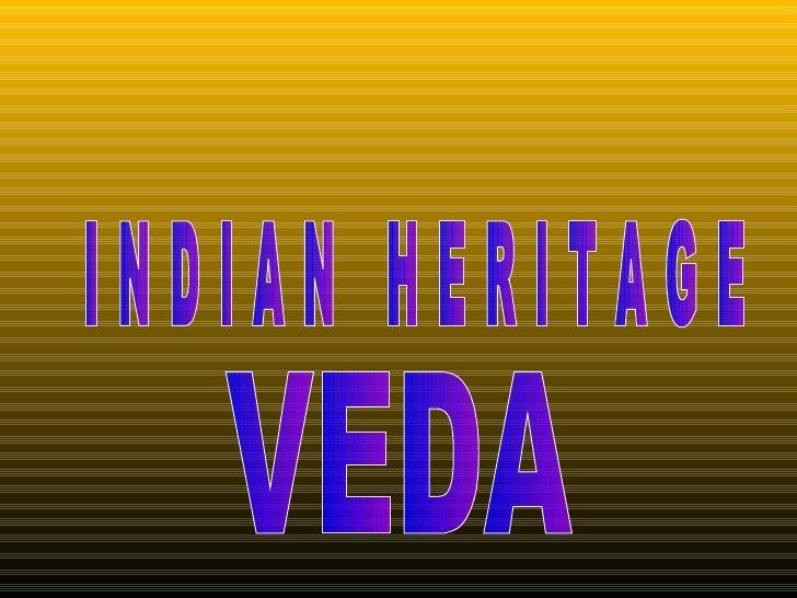 Indian Heritage-Veda.ppt