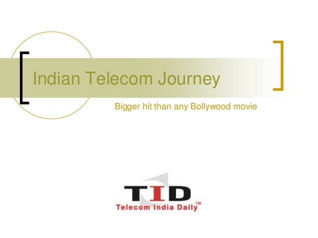 Indian Telecom Journey Bigger hit than any Bollywood movie