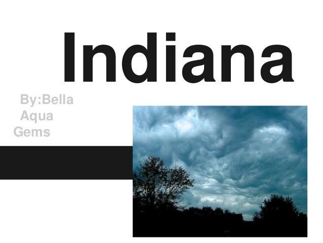 Indiana By:Bella AquaGems